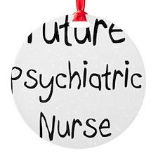 Psychiatric-Nurse111 Ornament