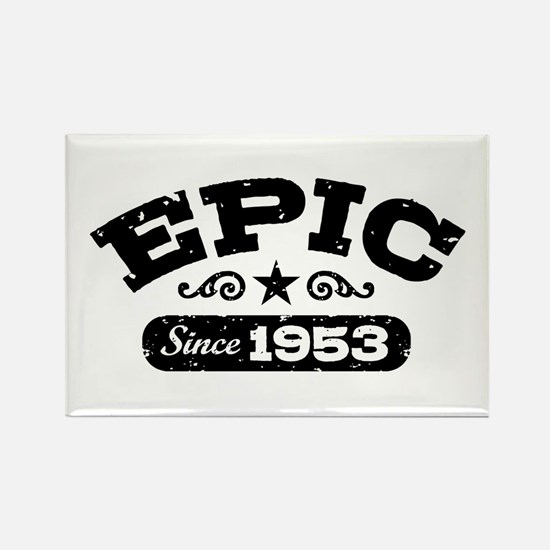 Epic Since 1953 Rectangle Magnet