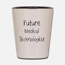 Medical-Technologist1 Shot Glass