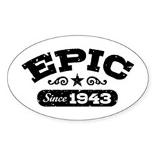 Epic Since 1943 Decal