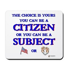 Citizen or Subject Mousepad