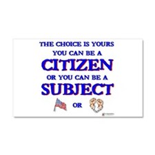Citizen or Subject Car Magnet 20 x 12
