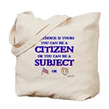 Citizen or Subject Tote Bag
