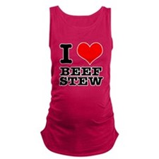 BEEF STEW.png Maternity Tank Top