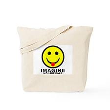 Imagine No Liberals Tote Bag
