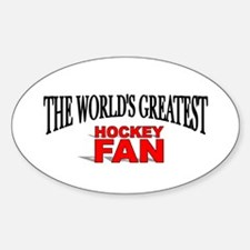 """The World's Greatest Hockey Fan"" Oval Decal"