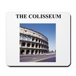the colisseum rome italy gift Mousepad