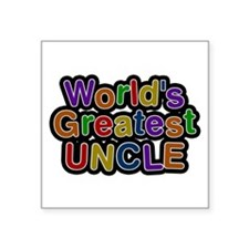 World's Greatest Uncle Square Sticker