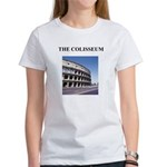 the colisseum rome italy gift Women's T-Shirt