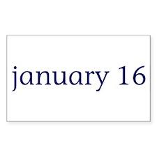 January 16 Rectangle Decal