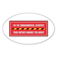 I'm the Env. Scientist Oval Decal
