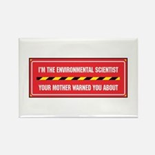 I'm the Env. Scientist Rectangle Magnet