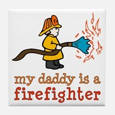 My Daddy is a Firefighter Tile Coaster