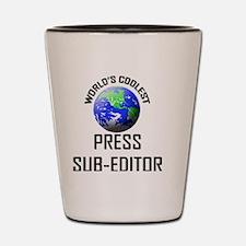 PRESS-SUB-EDITOR115 Shot Glass