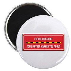 "I'm the Geologist 2.25"" Magnet (100 pack)"