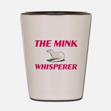 The Mink Whisperer Shot Glass