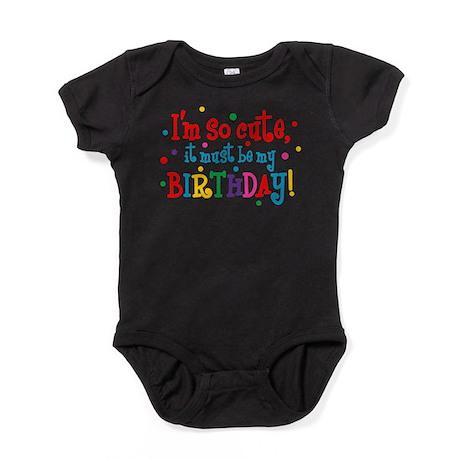 So Cute Birthday Baby Bodysuit