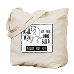 Real men Tote Bag