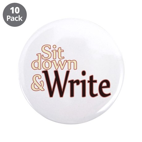 "Sit Down Write 3.5"" Button (10 pack)"