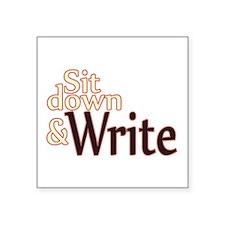 Sit Down Write Sticker