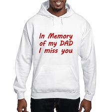 In memory of my DAD Hoodie