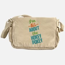 I'm All About The Hokey Pokey Messenger Bag