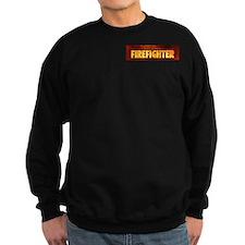 Firefighers Rule Sweatshirt