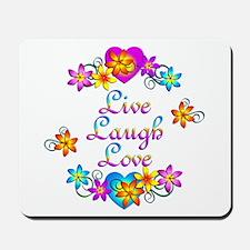 Live Laugh Love Flowers Mousepad