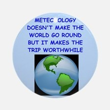 Meteorology (round) Round Ornament