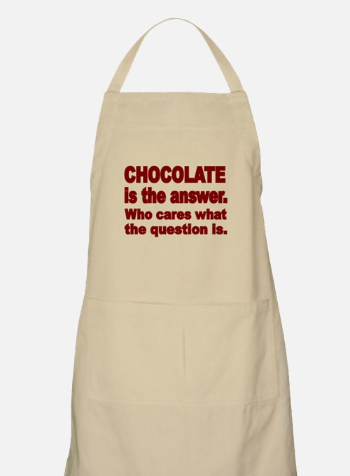 CHOCOLATE IS THE ANSWER Apron