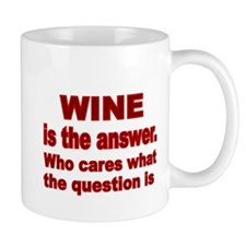 Wine is the Answer Mug