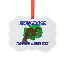 Mongoose127167 Ornament