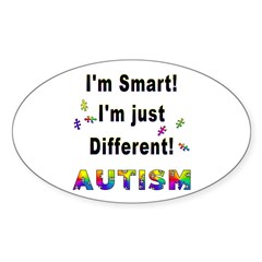 Autistic-Smart, Just Different! Oval Decal