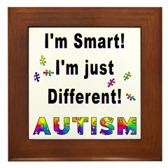 Autistic-Smart, Just Different! Framed Tile