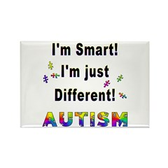 Autistic-Smart, Just Different! Rectangle Magnet (