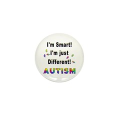 Autistic-Smart, Just Different! Mini Button (10 pa