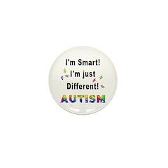 Autistic-Smart, Just Different! Mini Button