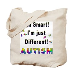 Autistic-Smart, Just Different! (2-Sided) Tote Bag