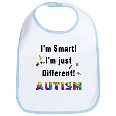 Autistic-Smart, Just Different! Bib