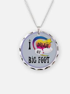 I Dream of Big Foot Necklace