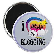 I Dream of Blogging Magnet