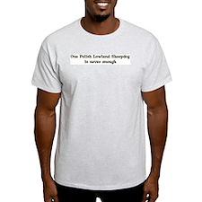 One Polish Lowland Sheepdog Ash Grey T-Shirt