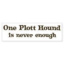 One Plott Hound Bumper Bumper Bumper Sticker