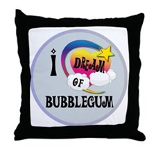 I Dream of Bubble Gum Throw Pillow