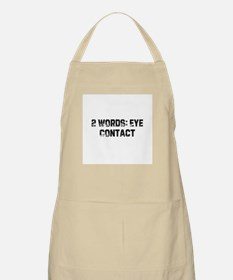 2 Words: Eye Contact BBQ Apron