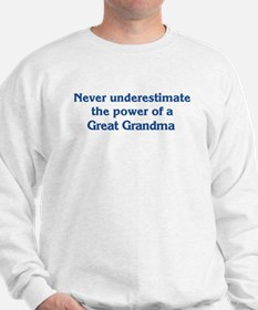 Great Grandma Power Sweatshirt
