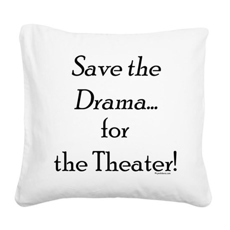 drama3a.png Square Canvas Pillow