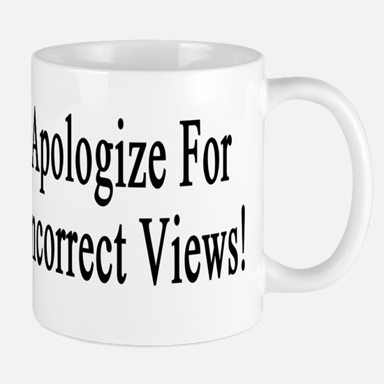 I refuse to apologize for my politically incorrect