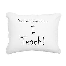 I Teach! Rectangular Canvas Pillow