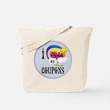 I Dream of Coupons Tote Bag